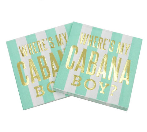 Where's My Cabana Boy - Funny Cocktail Paper Napkin