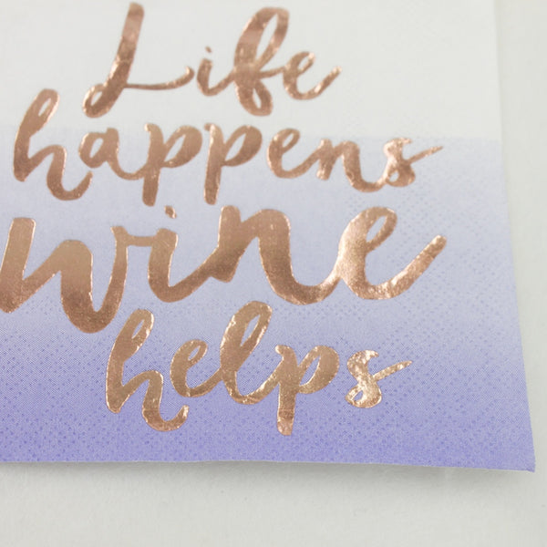 Life Happens Wine Helps - Funny Cocktail Paper Napkin Close Up