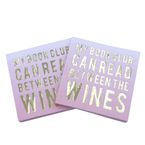 My Book Club Can Read Between The Wines - Funny Cocktail Paper Napkin