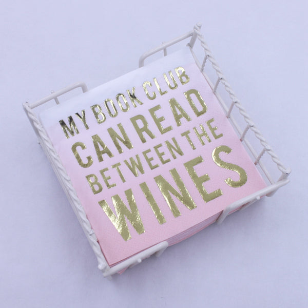 My Book Club Can Read Between The Wines - Gold Foil Paper Napkin