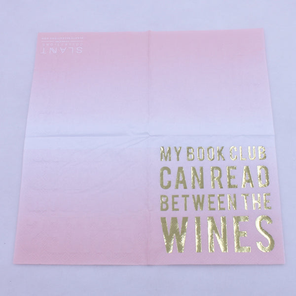 My Book Club Can Read Between The Wines - Funny Cocktail Paper Napkin Open Full View