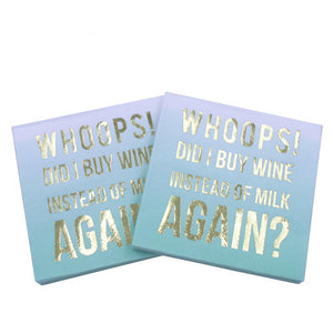 Whoops! Did I Buy Wine Instead of Milk Again? - Funny Cocktail Paper Napkin