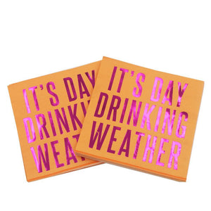 It's Day Drinking Weather - Funny Cocktail Paper Napkin