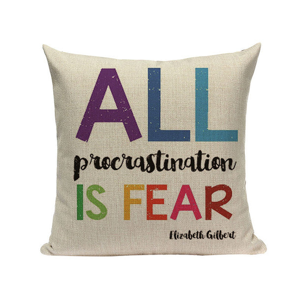 All Procrastination is Fear - Decorative Cushion Cover