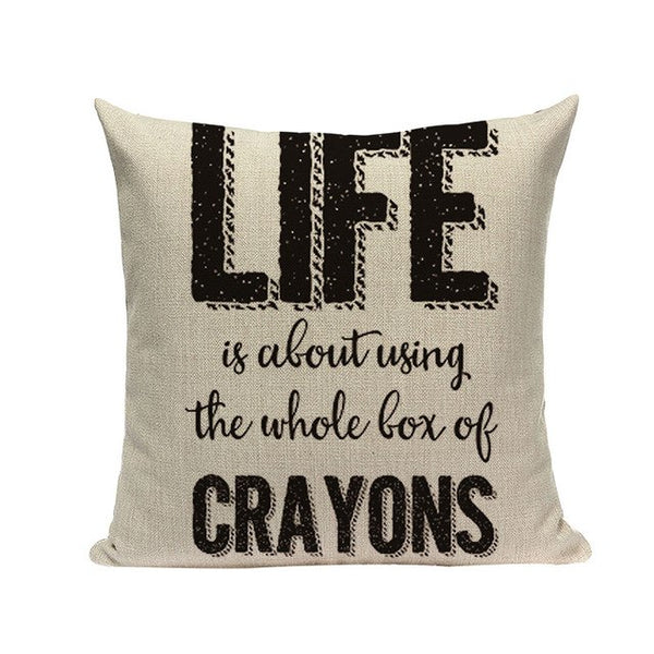 Life Is About Using The Whole Box Of Crayons - Decorative Cushion Cover