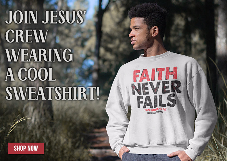 Christian Strong Sweatshirts