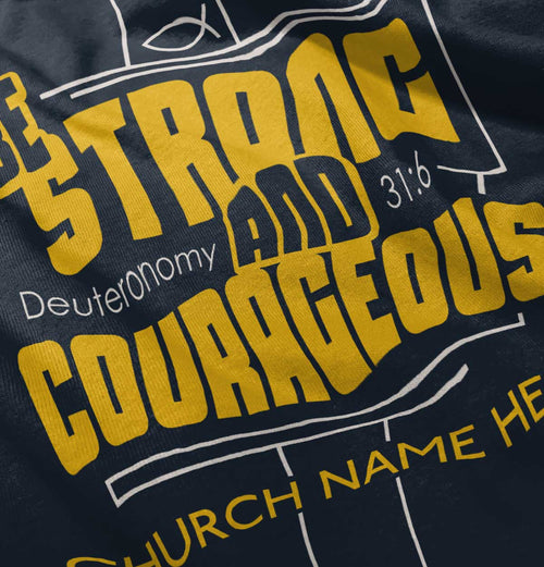 0 | Be Strong & Corageous | Christian Clothing  | Christian Strong