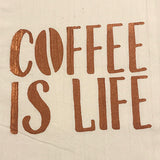 Tea Towel – Coffee is Life – Metallic Copper