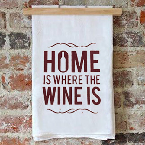Tea Towel – Home is Where the Wine is – Maroon