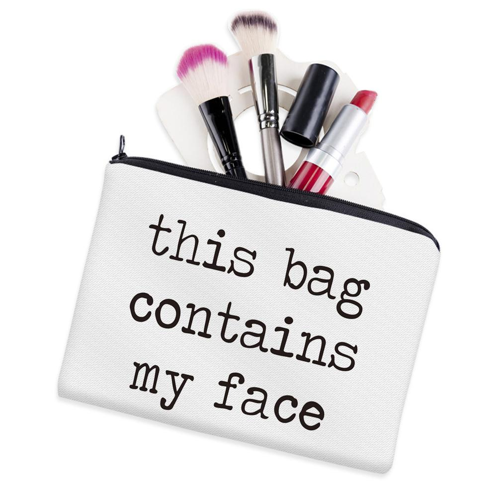 """This Bag Contains My Face"" Beauty Bag"