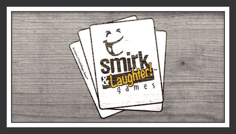Smirk & Laughter Games