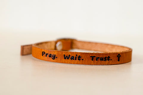 Pray. Wait. Trust. ✝ - Skinny Adjustable Leather Bracelet