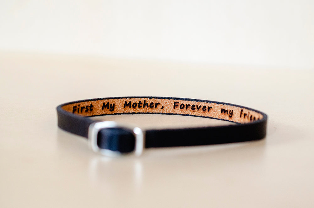 First my mother, forever my friend -  Hidden Message Skinny Adjustable Leather Bracelet