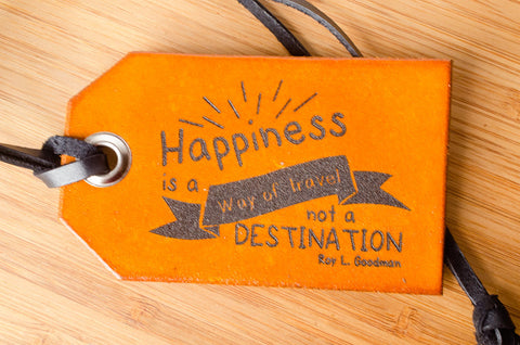 Happiness is a Way of Travel - Leather Luggage Tag