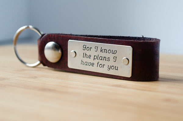 For I know the Plans I have for you  Jeremiah 29:11 Leather Key Chain with Custom Scripture