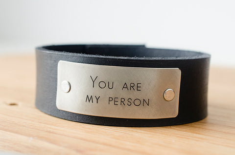 You Are My Person Custom Text on Minimal Black Leather Cuff