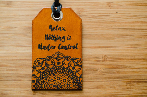Relax Nothing is Under Control Mandala Leather Luggage Tag
