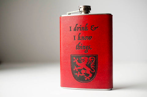 I Drink and I Know Things - Game of Thrones Lannister Flask
