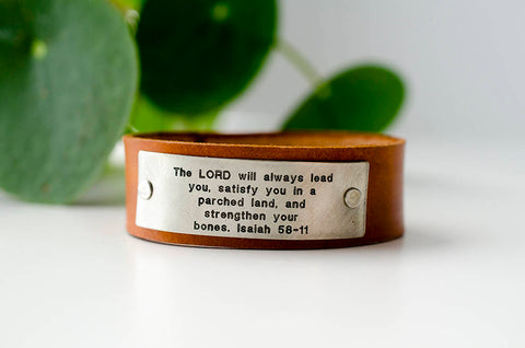 The Lord will always lead you - Isaiah 58:11 Custom Scripture Leather Cuff