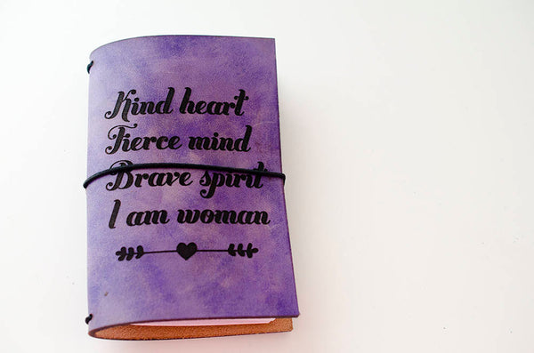 Custom Traveler's Notebook Cover // Kind Heart Fierce Mind Brave Spirit I Am Woman // Girl Power // Feminism