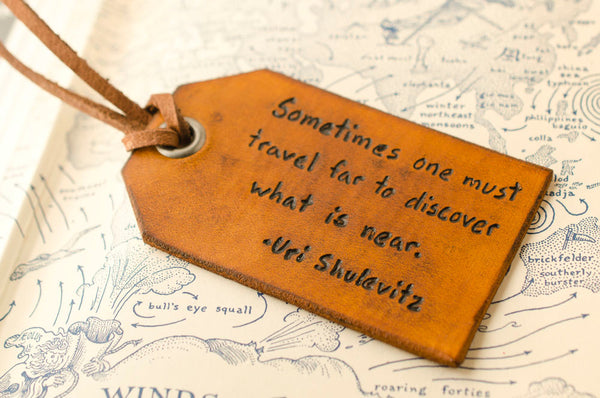 Travel Far to Discover What is Near - Luggage Tag