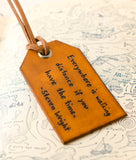 Everywhere is Walking Distance - Leather Luggage Tag