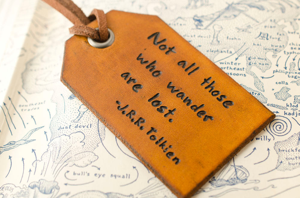 Not all those who wander are lost - Tolkien Personalized Leather Luggage Tag