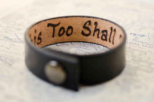 This Too Shall Pass -Minimal Black Leather Cuff with Custom Secret Message Hidden Inside