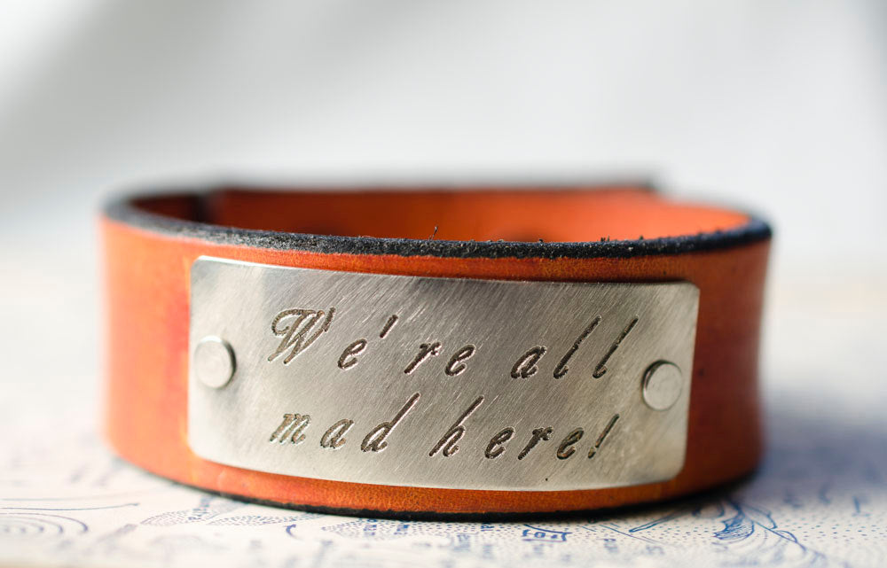 We're All Mad Here-  Alice in Wonderland -  Adjustable Leather Snap Cuff