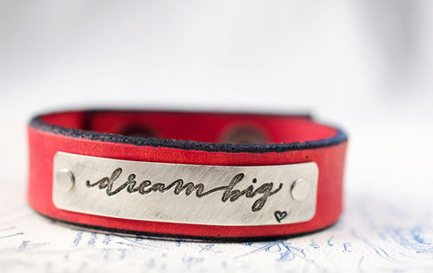 Dream Big  Leather Cuff
