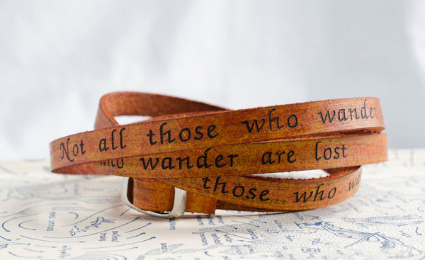 Not all those who wander are lost - Ultra Long Wrap Bracelet