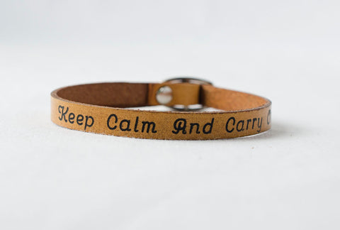Keep Calm and Carry - Single Wrap Leather Bracelet