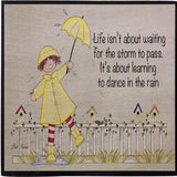 """Dance In The Rain"" Sign - Chickadee Way"