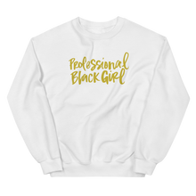 Professional Black Girl Sweatshirt