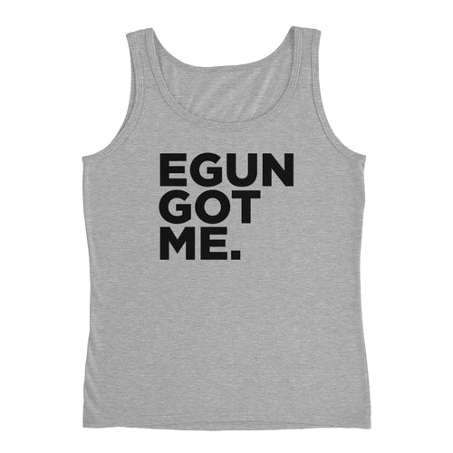 EGUN GOT ME. WOMEN'S TANK (HEATHER GREY)
