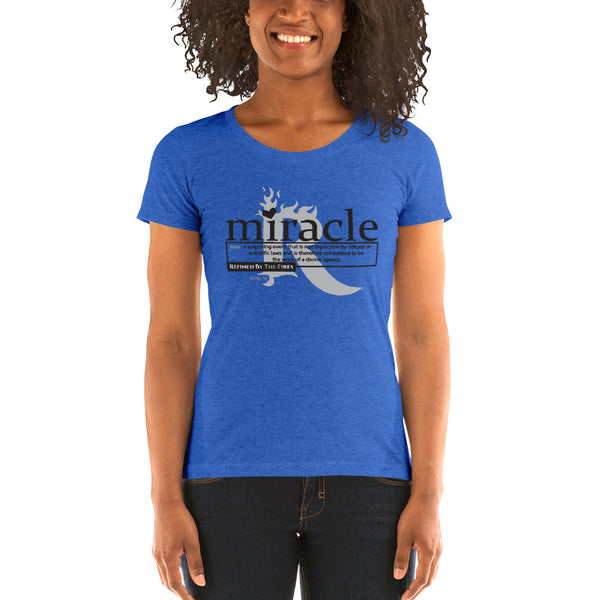 "RBTF's ""Miracle"" Ladies' short sleeve t-shirt (Inspired by ""my personal testimony"")"
