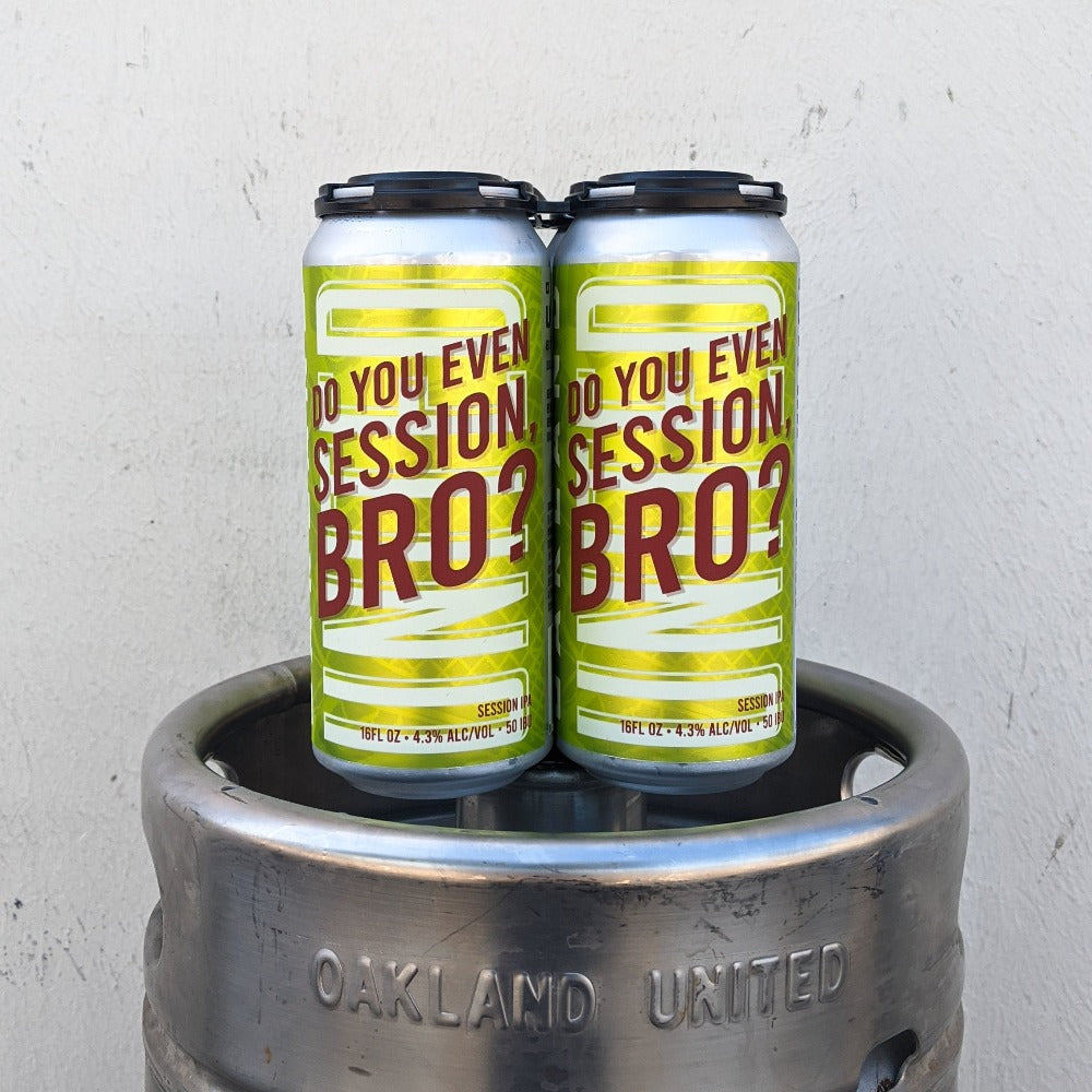 Do You Even Session, Bro? (Session IPA)