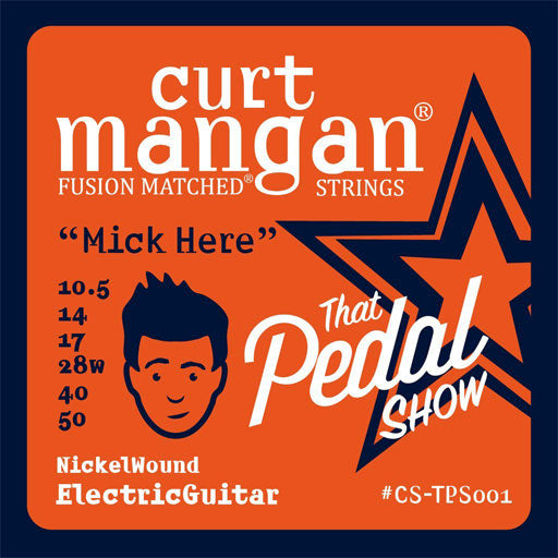 Curt Mangan 'That Pedal Show' Signature Strings – 10.5-50 Mick Set - Dynamic Music Distribution