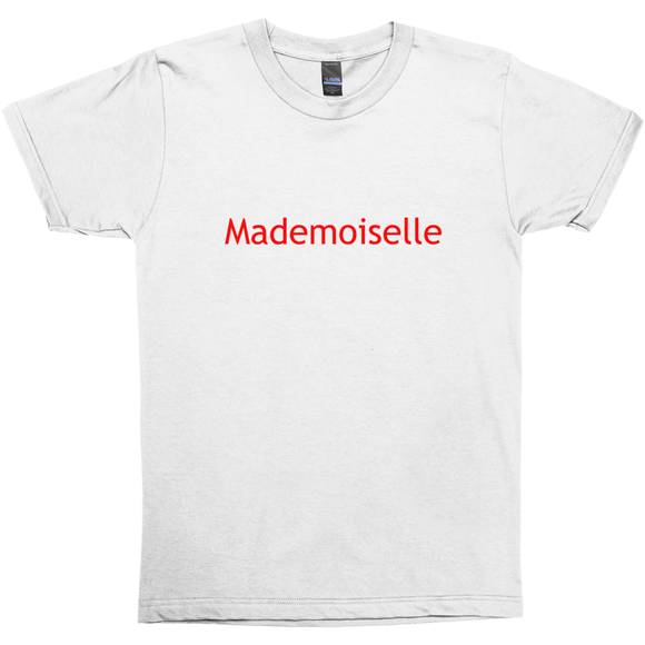 Mademoiselle Message T-shirt - Unisex