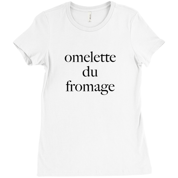 Omelette du Fromage T-shirt - Women