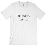 Business Casual Message T-shirt - Unisex