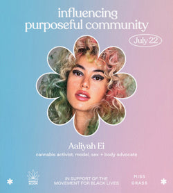 Allyship + Weed Summit—Influencing Purposeful Community