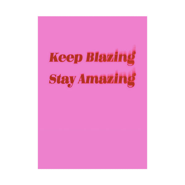 Blazing Amazing Greeting Card