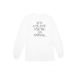 "MISS GRASS ""IT'S A PLANT, YOU'RE AN ANIMAL"" LONG SLEEVE TEE"