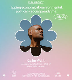 Allyship + Weed Summit—Public Policy: Flipping Economical, Environmental, Political, & Social Paradigms