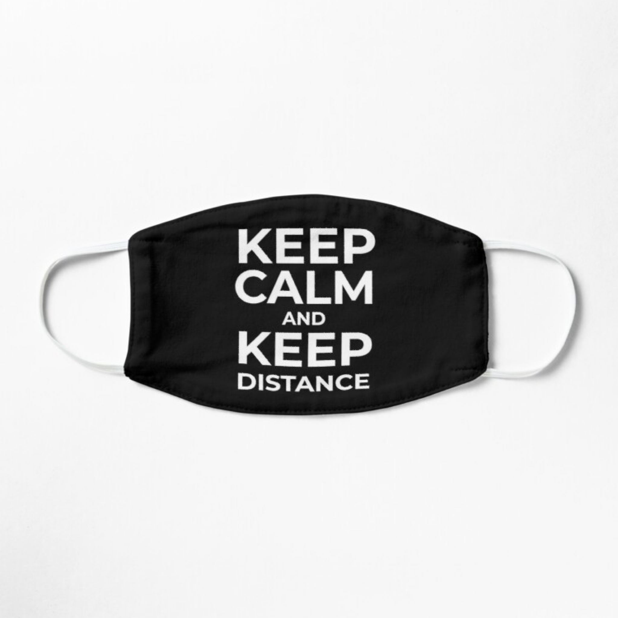 Keep Calm And Keep Distance Face Mask