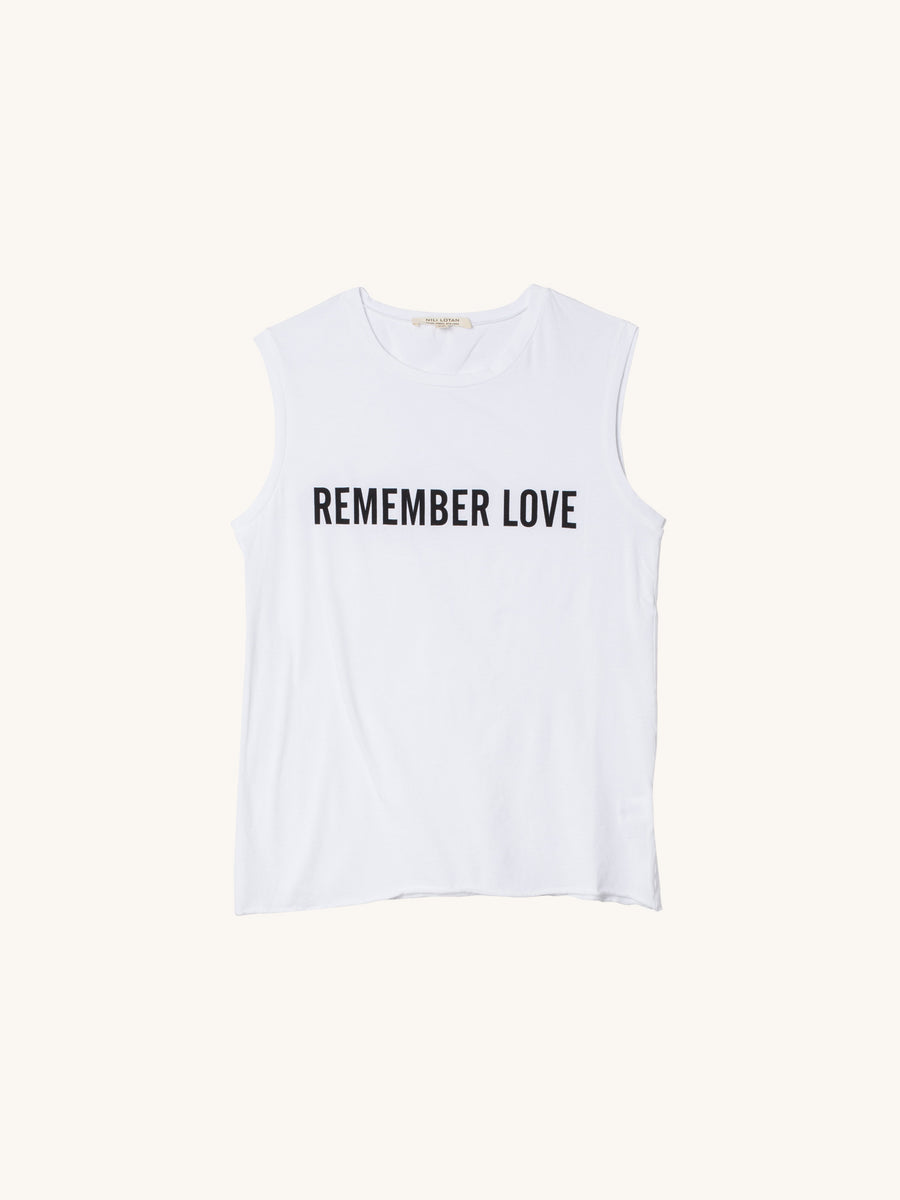 Remember Love Muscle Tee