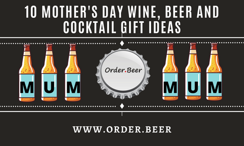 Mothers Day Wine Beer and Cocktail Gift Ideas