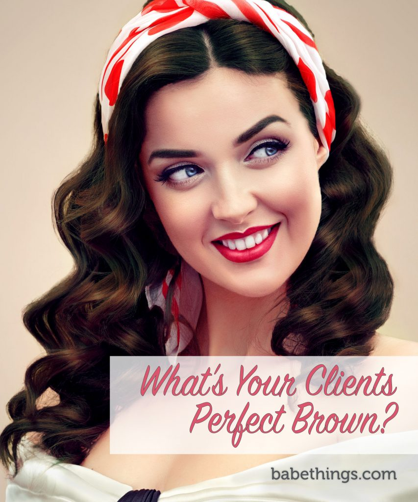 What's Your Client's Perfect Brown?
