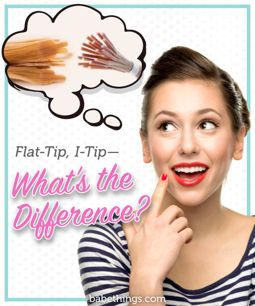 Flat-Tip, I-Tip—What's the Difference?